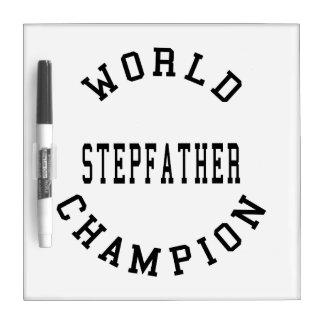Cool Retro World Champion Stepfather Dry Erase Board