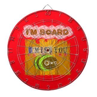 Cool Romantic Funny I Miss You I am Bored Dart Board