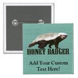 Cool Rustic Honey Badger Pinback Button