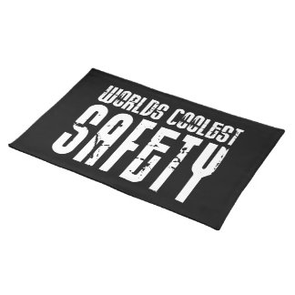 Cool Safeties : Worlds Coolest Safety Cloth Placemat
