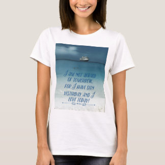 Cool Ship On Ocean Positive Quote T-Shirt