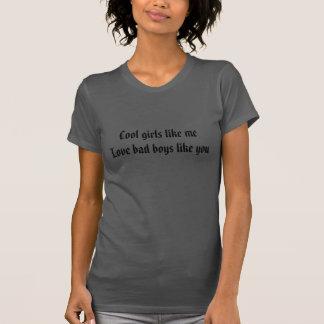 Cool shirt girls like me love bad boys like you