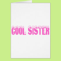 Cool Sister (Pink) Card