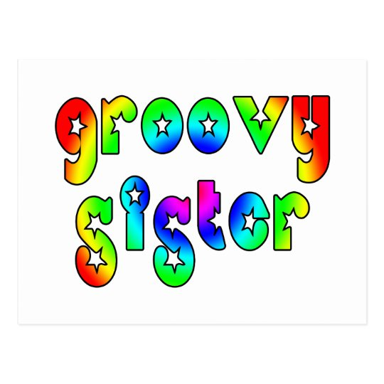 Cool Sisters Birthdays Christmas : Groovy Sister Postcard