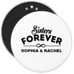 Cool - Sisters Forever 6 Inch Round Button