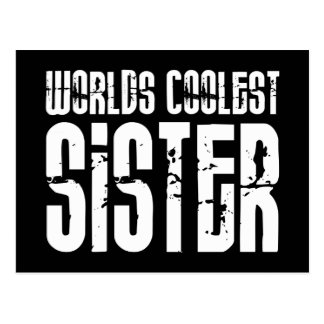 Cool Sisters : Worlds Coolest Sister Postcard
