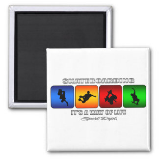 Cool Skateboarding It Is A Way Of Life 2 Inch Square Magnet