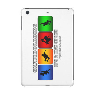 Cool Skateboarding It Is A Way Of Life iPad Mini Case