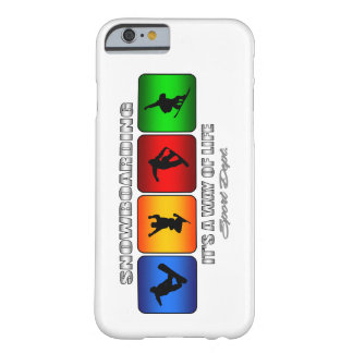 Cool Snowboarding It Is A Way Of Life Barely There iPhone 6 Case