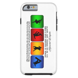 Cool Snowboarding It Is A Way Of Life Tough iPhone 6 Case