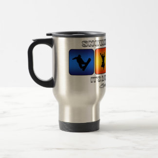 Cool Snowboarding It Is A Way Of Life Travel Mug
