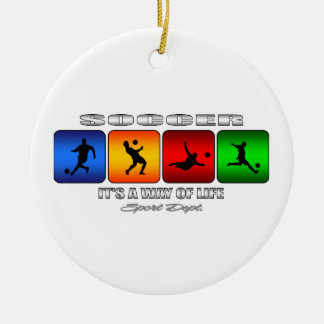 Cool Soccer It Is A Way Of Life Ceramic Ornament