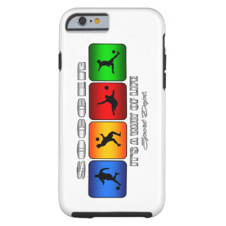 Cool Soccer It Is A Way Of Life Tough iPhone 6 Case