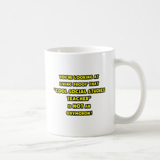 Cool Social Studies Teacher Is NOT an Oxymoron Coffee Mug