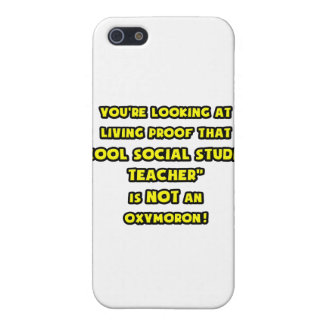 Cool Social Studies Teacher Is NOT an Oxymoron Cover For iPhone 5