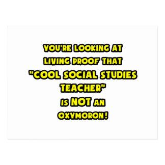 Cool Social Studies Teacher Is NOT an Oxymoron Postcard