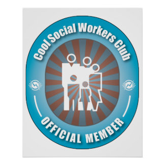 Cool Social Workers Club Poster