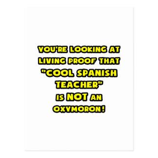Cool Spanish Teacher Is NOT an Oxymoron Postcard