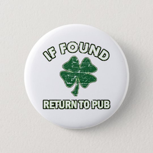 Cool St' Patrick's day designs Pinback Button