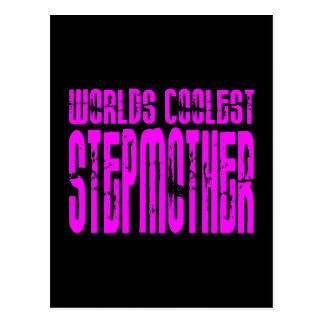 Cool Stepmoms : Pink Worlds Coolest Stepmother Post Cards