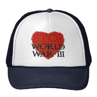 Cool Stop War Hat! Trucker Hat