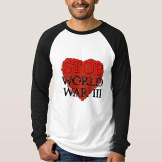 Cool Stop World War III Shirt! T-Shirt