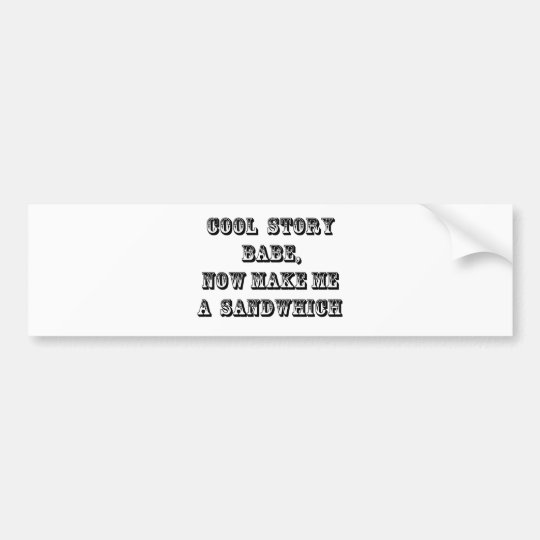 Cool story babe bumper sticker