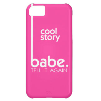 COOL STORY BABE Meme in Fuchsia iPhone 5C Case