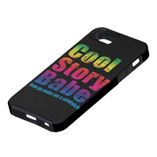 Cool Story Babe Now Go Make Me A Sandwich iPhone SE/5/5s Case