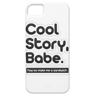 Cool Story Babe, Now Go Make Me a Sandwich iPhone SE/5/5s Case