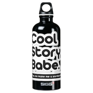 Cool Story Babe, Now Go Make Me a Sandwich SIGG Traveler 0.6L Water Bottle
