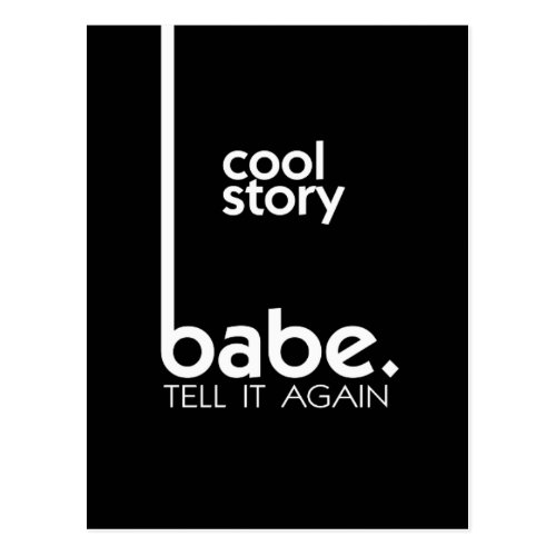 Cool Story Babe Postcard