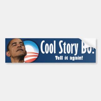 Cool Story BO - Anti Barack Obama Car Bumper Sticker