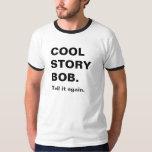 cool story bob shirt