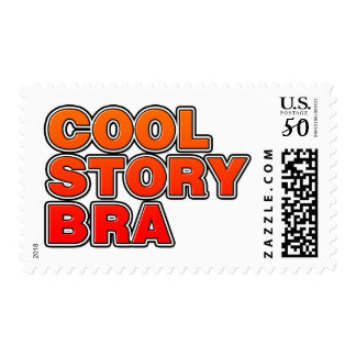 Cool Story Bra - Bro phrase saying funny comedy Postage