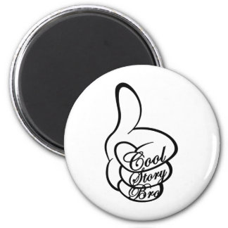 Cool Story Bro 2 Inch Round Magnet
