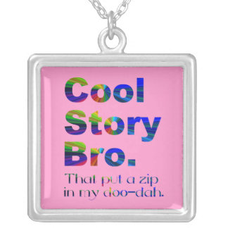 Cool Story Bro 8 (zip-c) Silver Plated Necklace