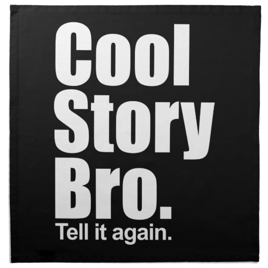 Cool Story Bro. American MoJo Napkin