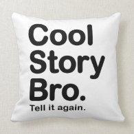 Cool Story Bro. American MoJo Pillow