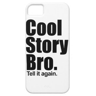 Cool Story Bro. Barely There™ iPhone 5 Cas iPhone SE/5/5s Case