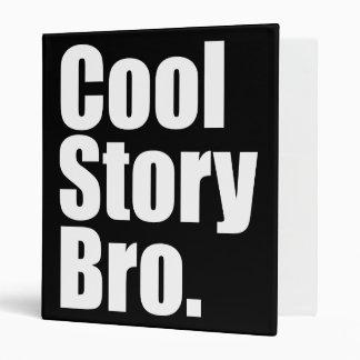 Cool Story Bro. Binder