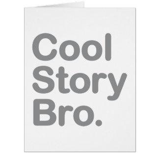 Cool Story Bro. Card