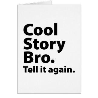 Cool Story Bro Card