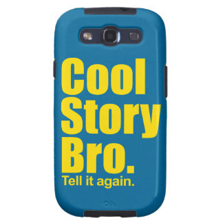 Cool Story Bro. Samsung Galaxy SIII Cases