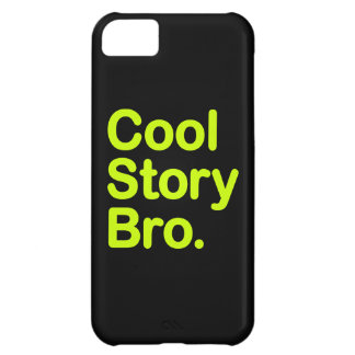 Cool Story Bro. Case For iPhone 5C
