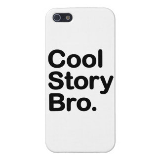Cool Story Bro Case For iPhone SE/5/5s