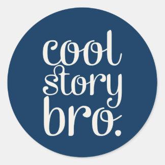 Cool Story Bro Classic Round Sticker
