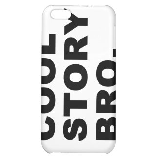 Cool Story Bro Cover For iPhone 5C