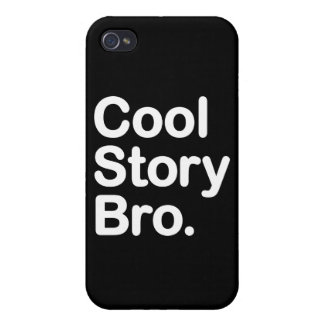 Cool Story Bro Covers For iPhone 4