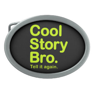 Cool Story Bro. Customizable Background Buckle Belt Buckle